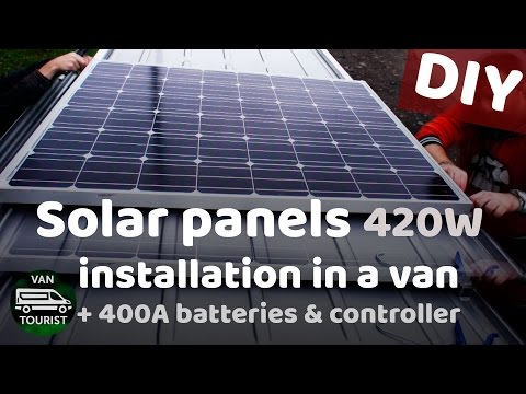 Solar Panels installation 420W, Batteries and MPPT charge controller in a van conversion RV how to