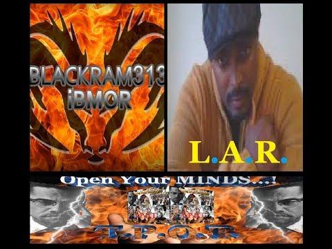 BlackRam 313 And L.A.R.**LIVE** On T.P.O.T.[Balance & Black Society]