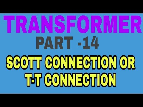 Scott Connection ( T-T Connection ) Of Transformer In Hindi..
