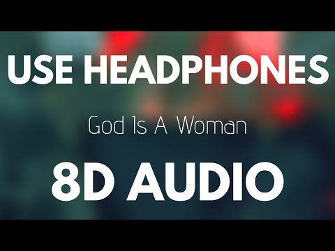 Ariana Grande - God is a woman (8D AUDIO)