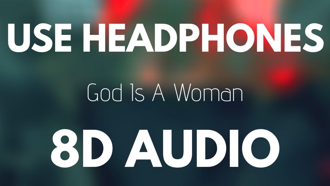 Download Ariana Grande - God is a woman (8D AUDIO)