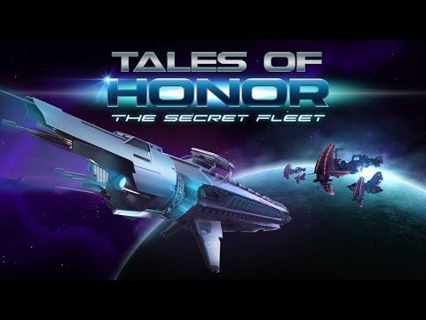 Official Tales of Honor: The Secret Fleet (iOS / Android) Launch Trailer