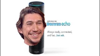 Amazon Echo: Adam Driver Edition