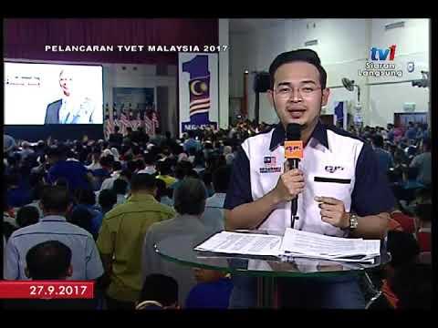 PELANCARAN TVET MALAYSIA 2017 - SIARAN LANGSUNG DARI ADTEC SHAH ALAM   [27 SEPT 2017]