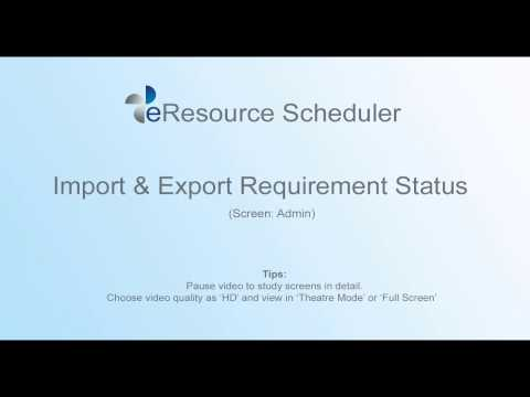 Import & Export Requirement Status - eRS Resource Scheduling Software