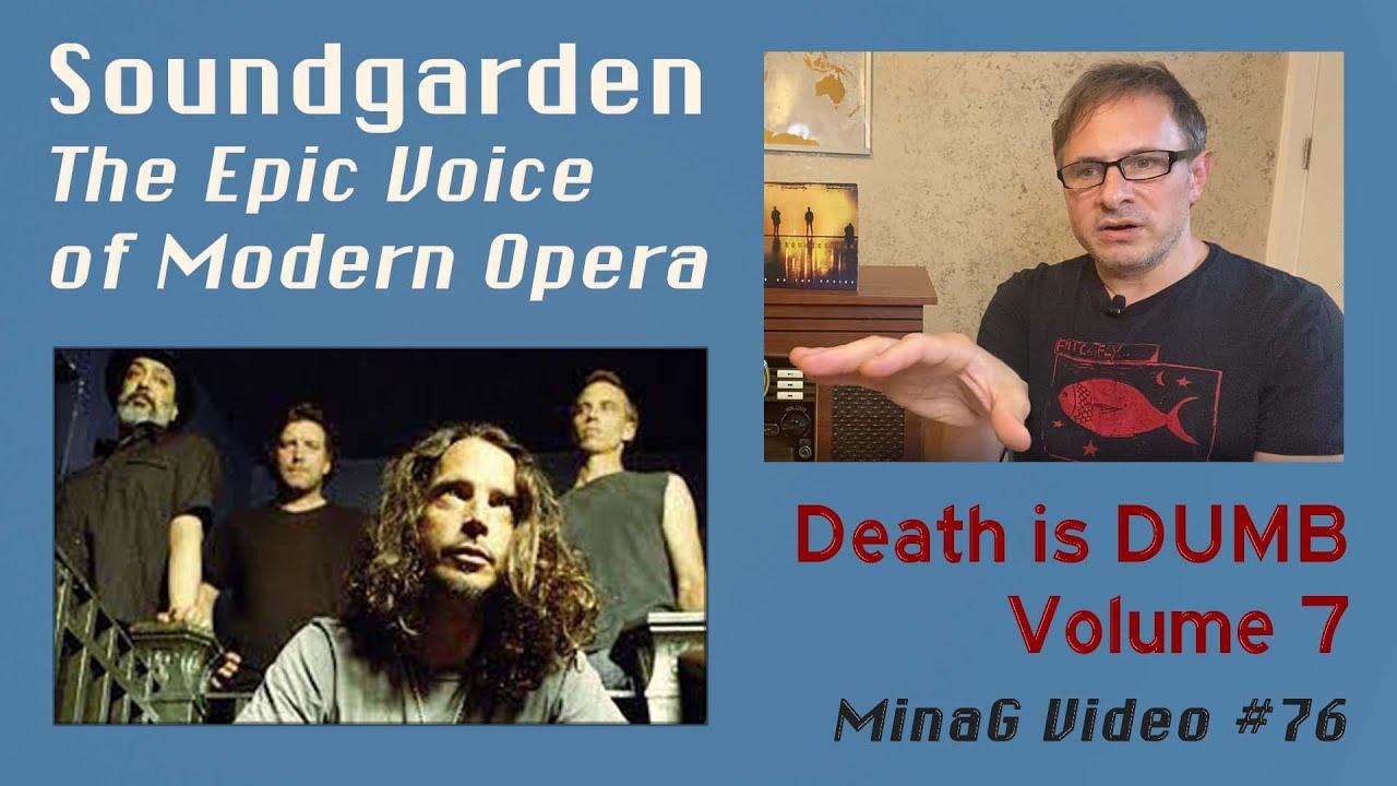 Death is DUMB returns - featuring Soundgarden & Chris Cornell