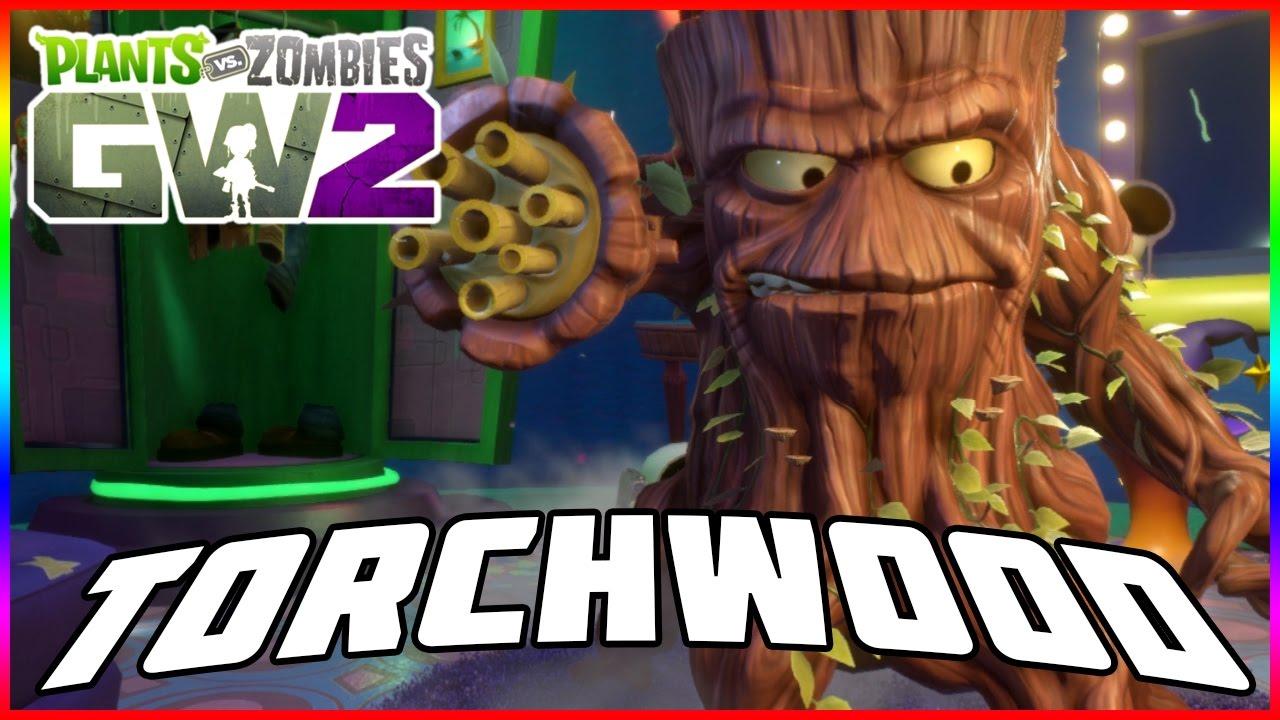 Let 39 S Try Torchwood Again Plants Vs Zombies Garden Warfare 2 Youtube