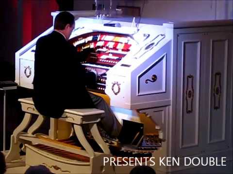 River City Theatre Organ Society presents KEN DOUBLE - Be My Love