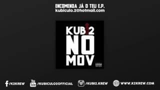 """Kubi2 - """"SÓ EU SEI"""""""