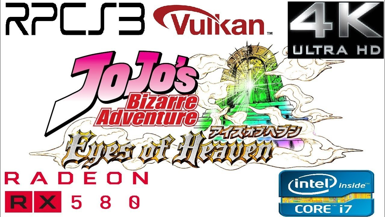 Rpcs3 0 0 6 - JoJo's Bizarre Adventure Eyes of Heaven - 4k 2160p