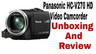 Panasonic V270 Camcorder Unboxing Review And Camera Test