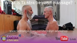 Tantra4GayMen Brooklyn Workshop - Theme: What is Tantra Beyond Massage?
