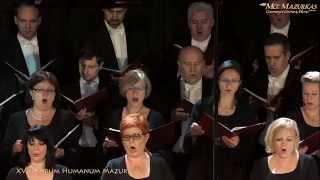 """XVIII FH Mazurkas - Giuseppe Verdi-""""Gloria al egito""""z opery Aida-Chór Filharmonii Narodowej"""