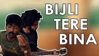 Bijli Tere Bina - Asghar Khoso Ft. Rohal Hassan (Unplugged) |