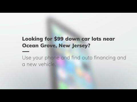 $99 Down Car Lots in Ocean Grove, New Jersey. Bad credit used car lots in Ocean Grove, New Jersey
