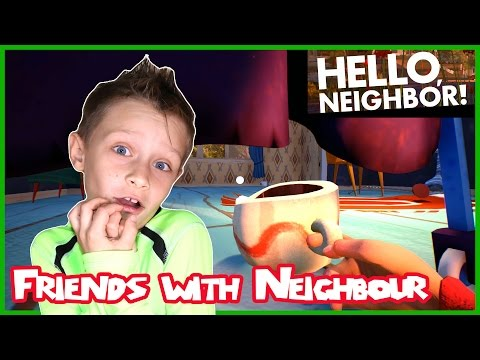Can We Be Friends???!?? / Hello Neighbor