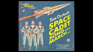 Cadet Chorus & Orchestra - Tom Corbett Space Academy Song