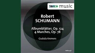 Albumblatter, Op. 124: No. 1. Impromptu