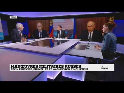 Manœuvres militaires russes : Pékin participe, Bruxelles et Washington s'inquiètent