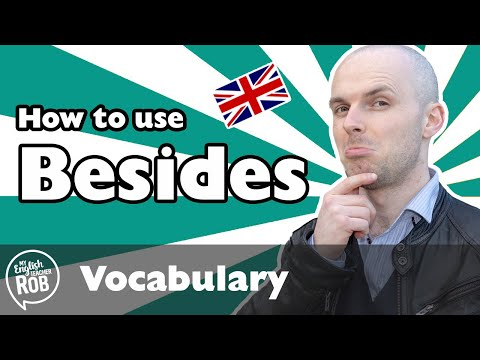 Beside and besides in a sentence - How to use English grammar