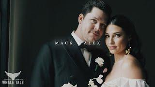 Mack and Alex // Wedding Video