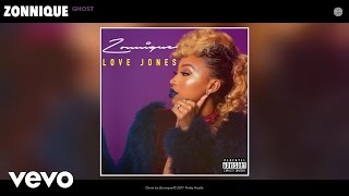 Zonnique - Ghost (Audio)