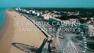 Camping Les Amiaux 4* à Saint-Jean-de-Monts (Vendée) Vidéo Officielle