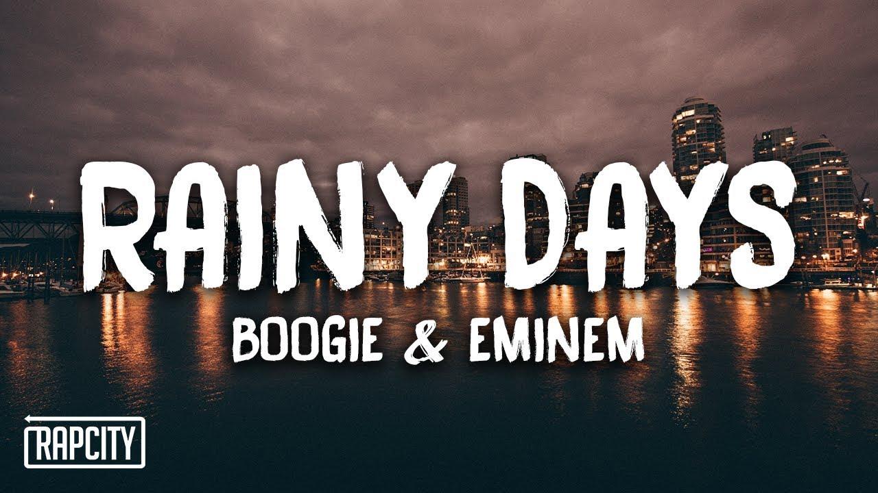 Download Boogie & Eminem - Rainy Days (Lyrics)