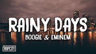 Boogie Eminem Rainy Days Lyrics