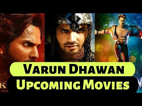10 Upcoming Movies of Varun Dhawan 2019 and 2020 With Cast Poster and Release Date