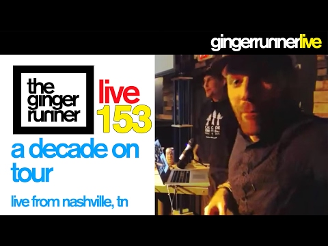 GRL 153  LIVE from Nashville, TN w Brian Morrison  A Decade On Tour