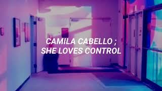 Camila Cabello - She Loves Control (Traducida al Español)