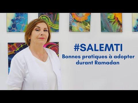 #SALEMTI : Bonnes pratiques à adopter durant Ramadan