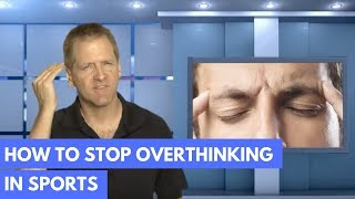 Http://mentaltoughnesstrainer.com have coaches and parents told you to stop overthinking don't a clue how do it? here's simple solution eve...