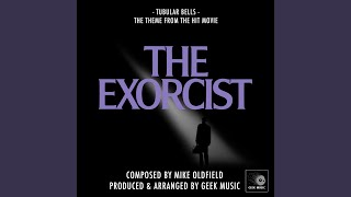 The Exorcist: Main Theme: Tubular Bells