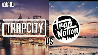 TOP 10  LAGU TRAP CITY VS TRAP NATION