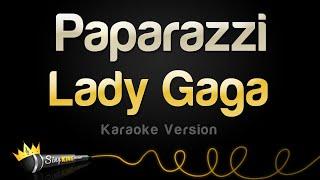 Lady Gaga - Paparazzi (Karaoke Version)
