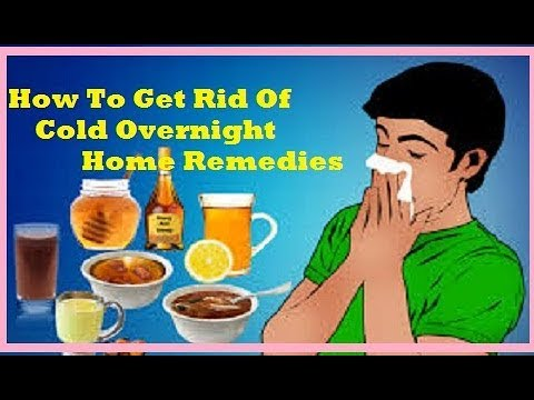 How to get rid of a cold overnight home remedies 2017 youtube how to get rid of a cold overnight home remedies 2017 ccuart Images