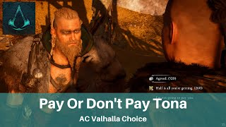 AC Valhalla Tonna Decision   Pay Or Don't Pay Tonna And Consequences   Battering Quest