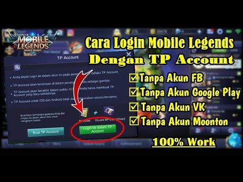 Cara Login Game Mobile Legends Dengan TP Account - YouTube