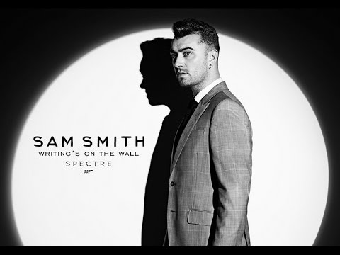 "Sam Smith James Bond 007 SPECTRE Song ""Writing's On The Wall"": 9-25"