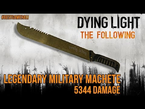 Dying Light The Following - Gold Legendary Military Machete 5344 Damage
