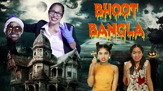 BHOOT Bangla - A HORROR Story | ShrutiArjunAnand