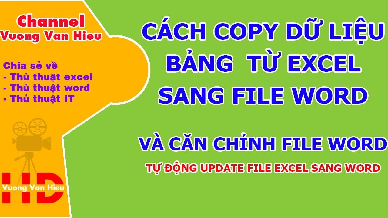 Cách copy dữ liệu bảng từ file excel sang file word, chỉnh sửa bảng biểu trong file word 🌹