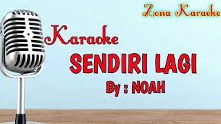 KARAOKE SENDIRI LAGI (NOAH)