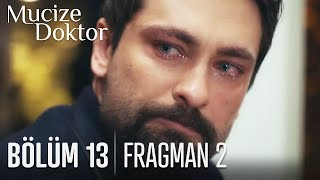 Mucize Doktor 13. Bölüm 2. Fragmanı