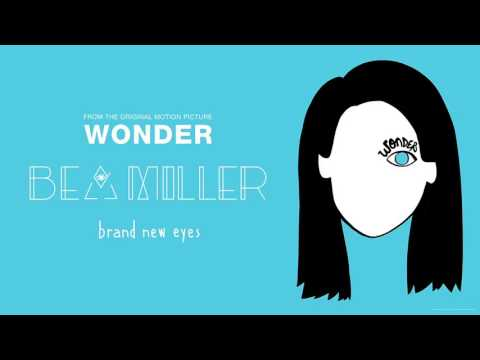 """Bea Miller - brand new eyes (From """"Wonder""""/Audio Only)"""