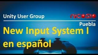 New Input System - 1 - En español tutoriales Unity