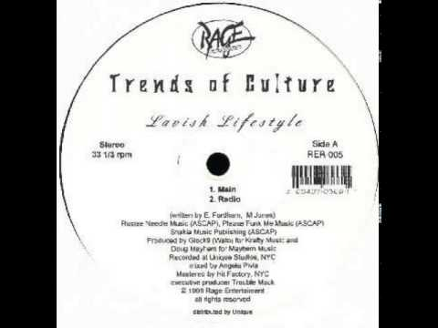 Trends Of Culture - Lavish Lifestyle (1998)