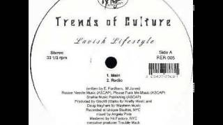 Trends Of Culture - Lavish Lifestyle (1998)